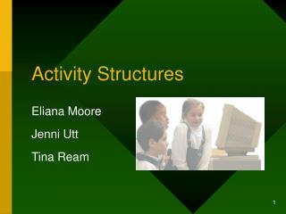 Activity Structures