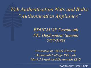 "Web Authentication Nuts and Bolts: ""Authentication Appliance"""