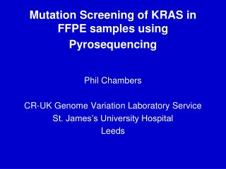 Mutation Screening of KRAS in FFPE samples using Pyrosequencing