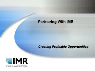 Partnering With IMR