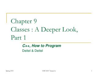 Chapter 9 Classes : A Deeper Look,  Part 1