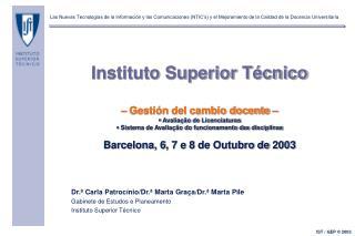 Dr.ª Carla Patrocínio/Dr.ª Marta Graça/Dr.ª Marta Pile Gabinete de Estudos e Planeamento