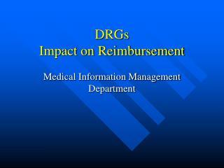 DRGs Impact on Reimbursement