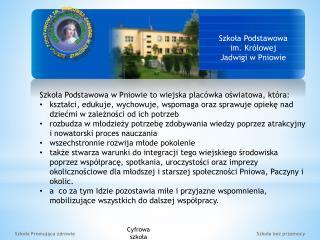 Szkoła Podstawowa im. Królowej Jadwigi w Pniowie