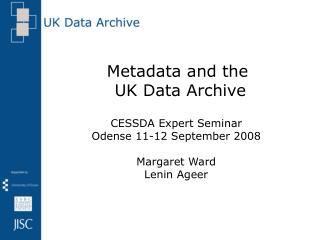 Metadata and the  UK Data Archive