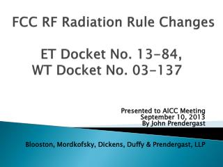 FCC RF Radiation Rule Changes ET Docket No. 13-84,  WT Docket No. 03-137
