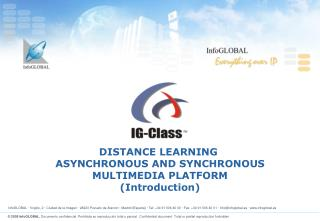 DISTANCE LEARNING  ASYNCHRONOUS AND SYNCHRONOUS MULTIMEDIA PLATFORM (Introduction)