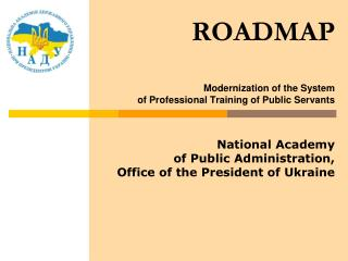 ROADMAP Modernization of the System  of Professional Training of Public Servants