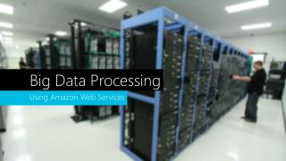 Big Data Processing