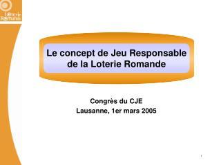 Congr s du CJE Lausanne, 1er mars 2005