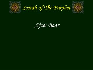 Seerah of The Prophet