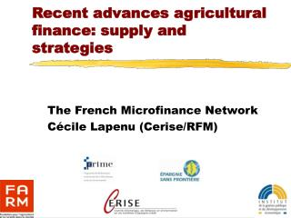 Recent advances agricultural finance: supply and strategies