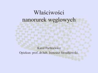 Właściwości  nanorurek węglowych