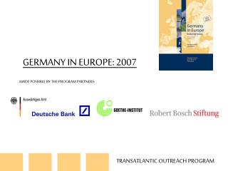 GERMANY IN EUROPE: 2007