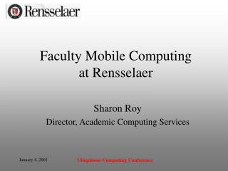 Faculty Mobile Computing  at Rensselaer