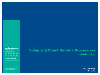 Sales and Client Service Procedures Introduction