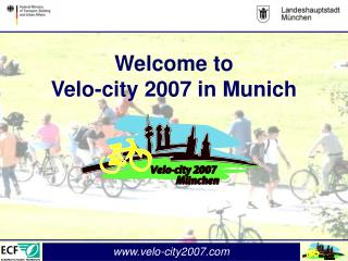 Welcome to Velo-city 2007 in Munich