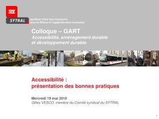 Colloque – GART Accessibilité, aménagement durable et développement durable