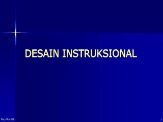 DESAIN INSTRUKSIONAL