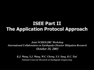 ISEE Part II The Application Protocol Approach