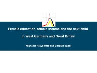 Female education, female income and the next child  in West Germany and Great Britain