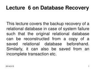 Lecture  6 on Database Recovery