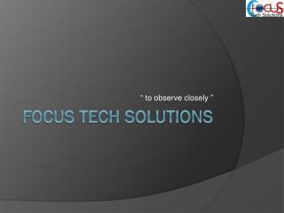 Focus Tech Solutions