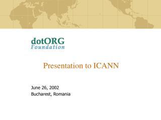 Presentation to ICANN