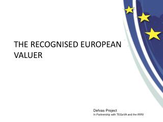 THE RECOGNISED EUROPEAN  VALUER