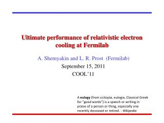 Ultimate performance of relativistic electron cooling at Fermilab