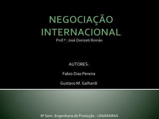 NEGOCIA��O INTERNACIONAL