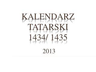 KALENDARZ TATARSKI 1434/ 1435