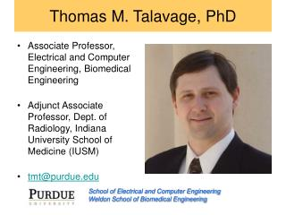 Thomas M. Talavage, PhD