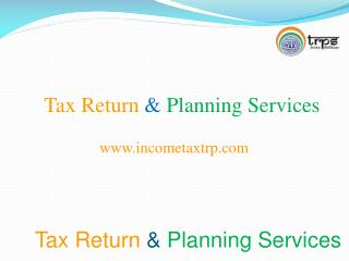 Tax Return  &  Planning Services