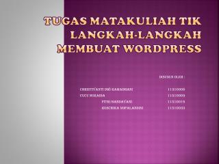 Tugas matakuliah  TIK Langkah-langkah membuat wordpress