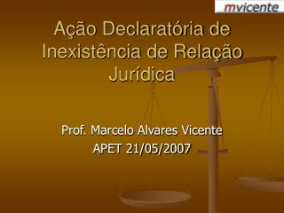 Ação Declaratória de Inexistência de Relação Jurídica