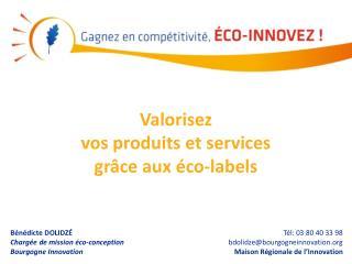 Valorisez  vos produits et services  grâce aux  éco-labels