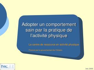 Adopter un comportement sain par la pratique de l'activité physique