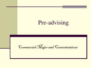 Pre-advising