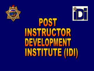 INSTITUTE (IDI)
