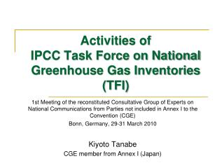 Activities of  IPCC Task Force on National Greenhouse Gas Inventories (TFI)