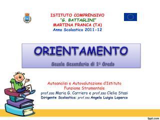 """ISTITUTO COMPRENSIVO  """" G. BATTAGLINI """"  MARTINA FRANCA (TA) Anno Scolastico 2011-12"""
