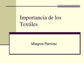 Importancia de los Textiles