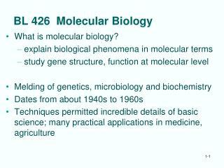 BL 426  Molecular Biology