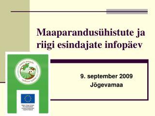 Maaparandus�histute ja riigi esindajate infop�ev