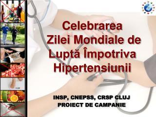 Celebrarea Zilei Mondiale de Luptă Împotriva Hipertensiunii