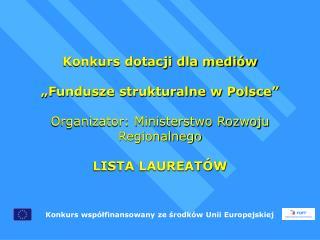 Konkurs współfinansowany ze środków Unii Europejskiej