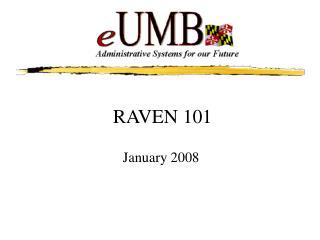 RAVEN 101