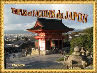 TEMPLES et PAGODES du JAPON