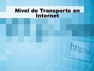 Nivel de Transporte en Internet